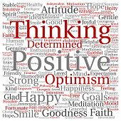 Concept, conceptual positive thinking, happy strong attitude square word cloud isolated on background. Collage of optimism smile, faith, courageous goals, goodness or happiness inspiration text poster