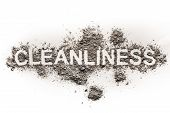 Word cleanliness as text in dirt ash dust filth as filthy garbage unclean dirty word concept background poster