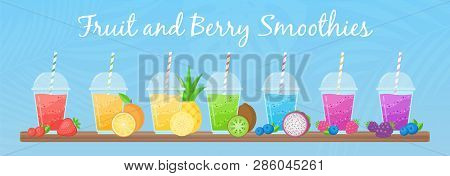 Fresh Fruit Smoothie Shake Cocktail Set Vector Illustration. Coolection Of Glass With Layers Of Swee
