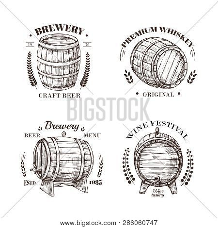 Brewery Emblem. Barrel Of Beer And Wine, Whiskey And Brandy Sketch Vector Vintage Labels With Wooden