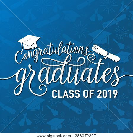 Vector Illustration On Seamless Graduations Background Congratulations Graduates 2019 Class Of, Whit