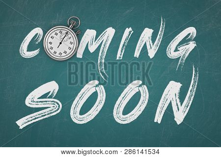 Stopwatch With Coming Soon Sign On A Chalkboard Background. 3d Rendering