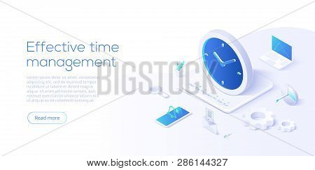 Effective Time Management Isometric Vector Illustration. Task Prioritizing Organization For Effectiv