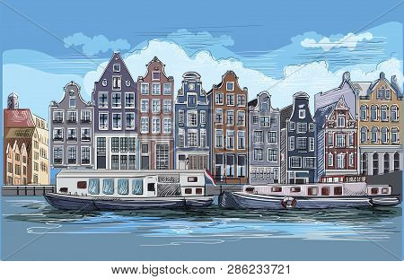 Cityscape With Houses On Riverbank. Canal Of Amsterdam, Netherlands. Landmark Of Netherlands.colorfu