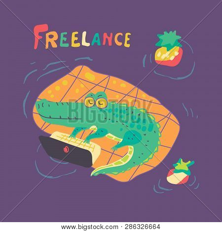 Vector Flat Character Crocodile Who Type On Laptop Computer. Freelancer Job Concept Cute Cartoon Cro