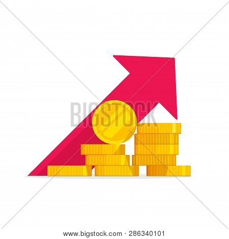 Money Growth Vector Illustration, Flat Golden Coins Pile With Revenue Graph, Concept Of Income Incre