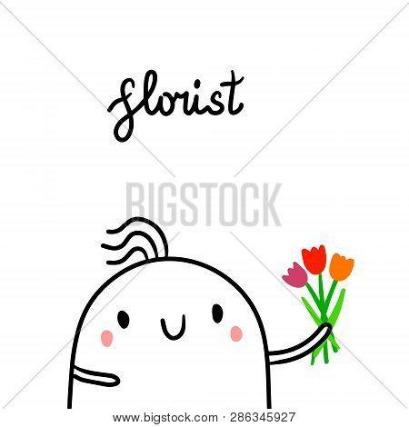 Florist Hand Drawn Illustration With Cute Marshmallow Florist