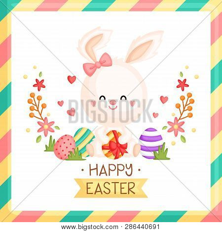 An Easter Card Of Cute Bunny Holding Easter Eggs With Bow And Spring Floral