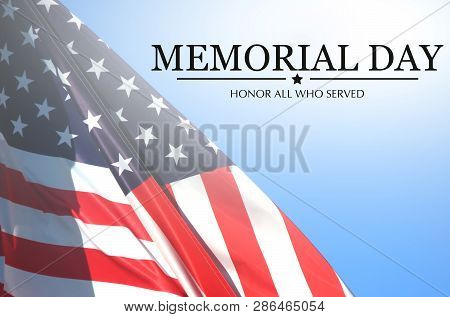 Memorial Day - Remember And Honor With Usa Flag
