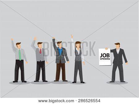 A Group Of Employee Raise Hands Up For Job Opening Opportunity. Cartoon Vector Illustration For Empl