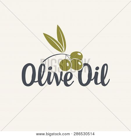 Vector Icon Or Logo With Inscription And Olive Branch With Leaf And Drupe Isolated On The Light Back