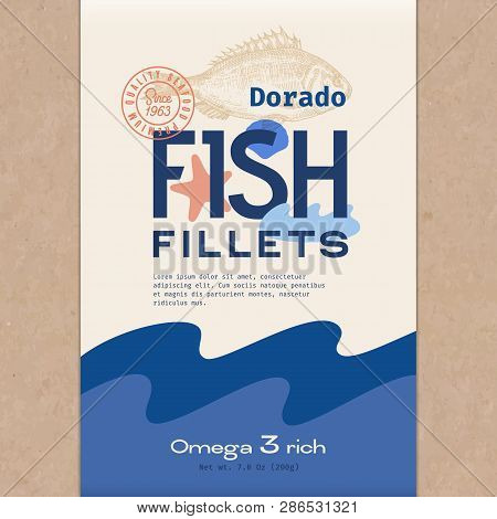 Fish Fillets. Abstract Vector Fish Packaging Design Or Label. Modern Typography, Hand Drawn Dorado S