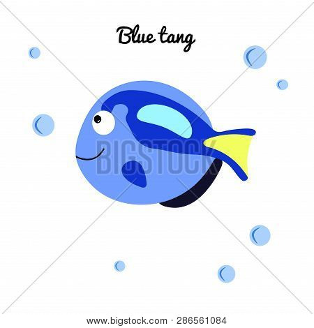 Blue Tang Cartoon Fish With Water Bubbles. Character Smiling Happily Of Sea Animal Print For Clothes