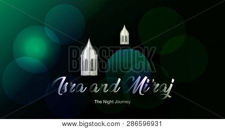 Islamic Title Design Isra And Mi'raj Background With Prophet Muhammad's Arabic Calligraphy
