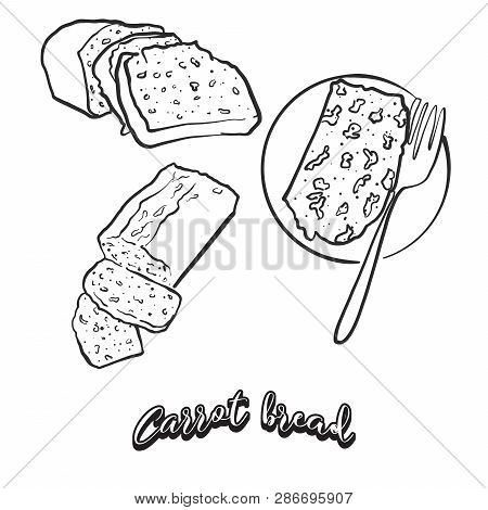 Hand Drawn Sketch Of Carrot Bread Bread. Vector Drawing Of Leavened Food, Usually Known In Ireland.