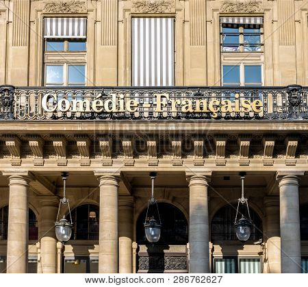 Paris, France - February 22, 2019: The Comedie Francaise, Aka Theatre Francais, Facade. It Is Locate
