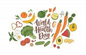 World Health Day celebratory banner with elegant lettering surrounded by whole nutrient foods, raw fresh organic fruits, vegetables and berries. Healthy nutrition. Realistic vector illustration. poster