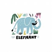 Cute elephant hand drawn vector illustration. Zoo, safari mammal with tusks. African animal cartoon character and lettering. Jungle, rainforest, savanna fauna. Travel postcard, t-shirt design element poster