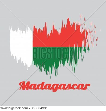 Brush Style Color Flag Of Madagascar, Two Horizontal Bands Of Red And Green With A White Vertical Ba
