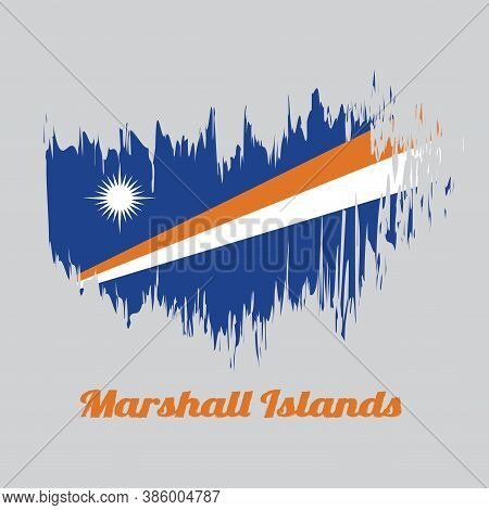 Brush Style Color Flag Of Marshall Islands, A Blue Field With Two Diagonal Stripes Of Orange And Whi
