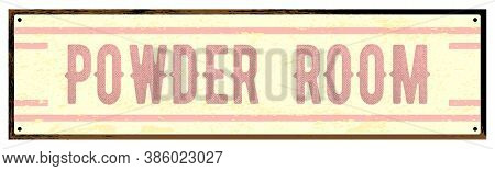 Old Worn Metal Powder Room Sign Isolated Over A White Background