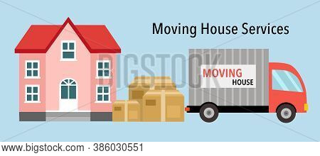 Moving House Service Concept Vector Illustration. House With Cardboard Boxes And Moving Truck Design