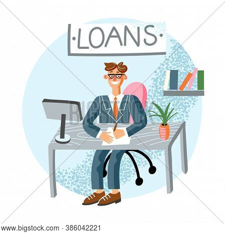 Loan Manager Flat Vector Illustration. Bank Employee, Banker, Clerk Sitting At Workplace In Bank Off