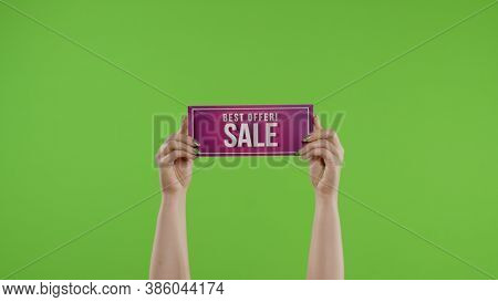 Best Offer Sale Advertisement Inscription On Paper Sheet In Womans Hands On Green Screen. Holiday Di