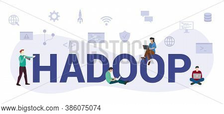 Hadoop Programming Language Concept With Modern Big Text Or Word And People With Icon Related Modern