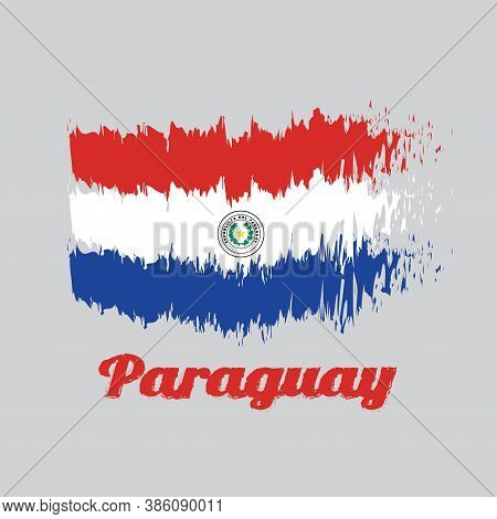Brush Style Color Flag Of Paraguay, A Horizontal Triband Of Red White And Blue, With The Coat Of Arm
