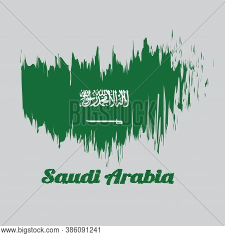 Brush Style Color Flag Of Saudi Arabia, A Green Field With The Shahada Or Muslim Creed Written In Th