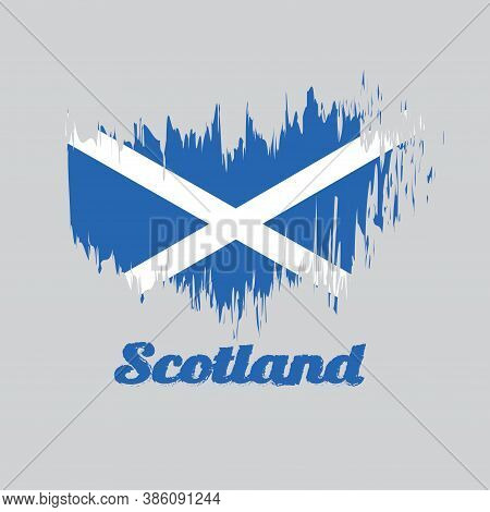 Brush Style Color Flag Of Scotland, It Is A Blue Field With A White Diagonal Cross That Extends To T