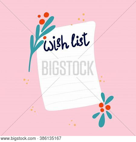 Blank Wish List Template. Journal Page Design With Lettering And Leaves And Berries On Pink Backgrou