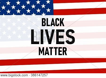 Black Lives Matter Text Vector Vintage. Stop Racism. I Cant Breathe. Stop Shooting. Dont Shoot. Blac