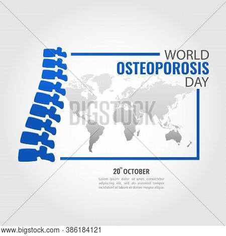 Vector Illustration On The Theme World Osteoporosis Day.