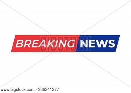 Breaking News Live Banner Background. Breaking News Vector, Breaking News Banner, Breaking News Text