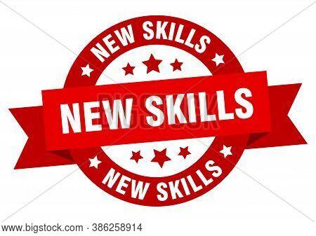 New Skills Round Ribbon Isolated Label. New Skills Sign