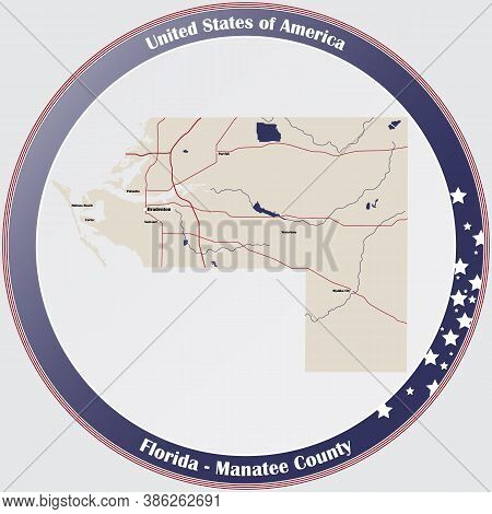 Round Button With Detailed Map Of Manatee County In Florida, Usa.