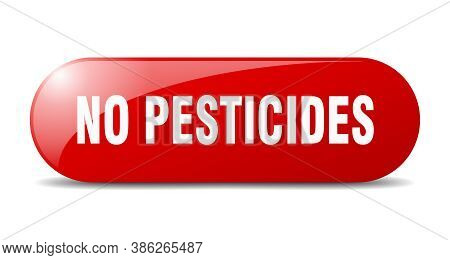 No Pesticides Button. Sticker. Banner. Rounded Glass Sign