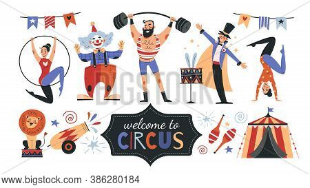 Set Of Colorful Circus Icons And Banner Text - Welcome To The Circus - With Performers, Acrobats, St