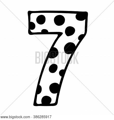 Cute Number 7. Hand Drown Vector Seven With Polka Dot. Design For 7 Years Kid, Kid Party Decor, Logo