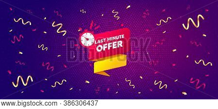 Last Minute Offer Banner. Festive Confetti Background With Offer Message. Sale Timer Tag. Countdown