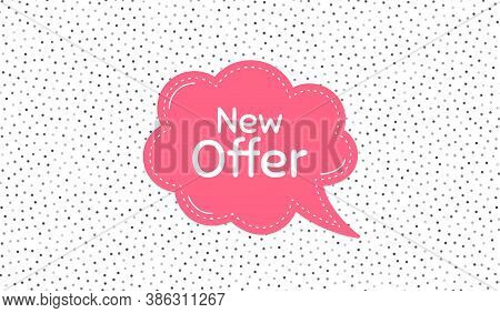 New Offer. Pink Speech Bubble On Polka Dot Pattern. Special Price Sign. Advertising Discounts Symbol
