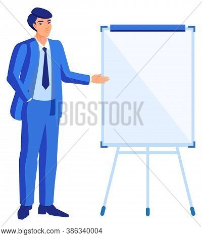 Young Man Businessman Stands At Flipchart And Shows. Vector Cartoon Flat Illustration Isolated On Wh