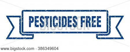 Pesticides Free Grunge Vintage Retro Band. Pesticides Free Ribbon