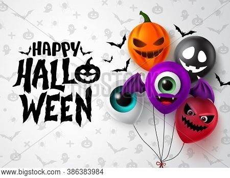 Happy Halloween Balloon Vector Banner Design. Happy Halloween Text With Colorful Spooky Character Ba