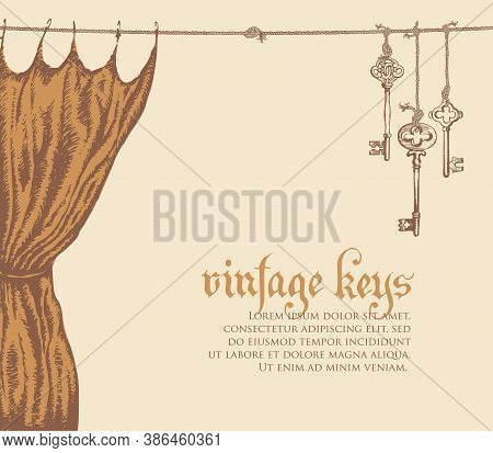 Banner With Vintage Keys, Curtain And Place For Text On A Light Background. Vector Illustration In R