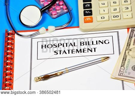 Hospital Account Statement. Text Label In The Form On The Folder. Statement Of A Financial Instituti