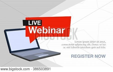 Vector Illustration Of A Webinar With A Laptop. Suitable For Online Seminar Banner Poster Templates,