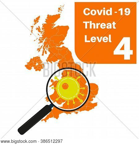 Covid-19 Uk Threat Level 4 (orange) With Map And Magnifying Glass